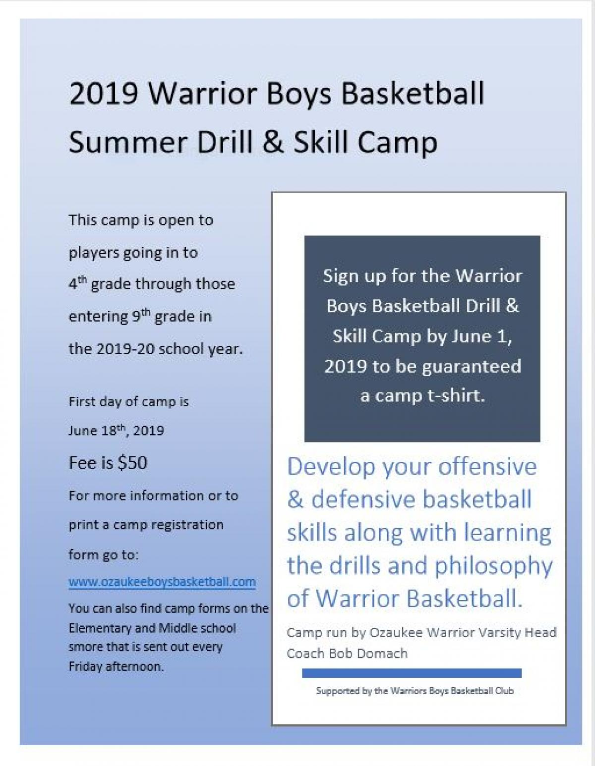 2019 Summer Drill and Skill Camp is now accepting Registrations!